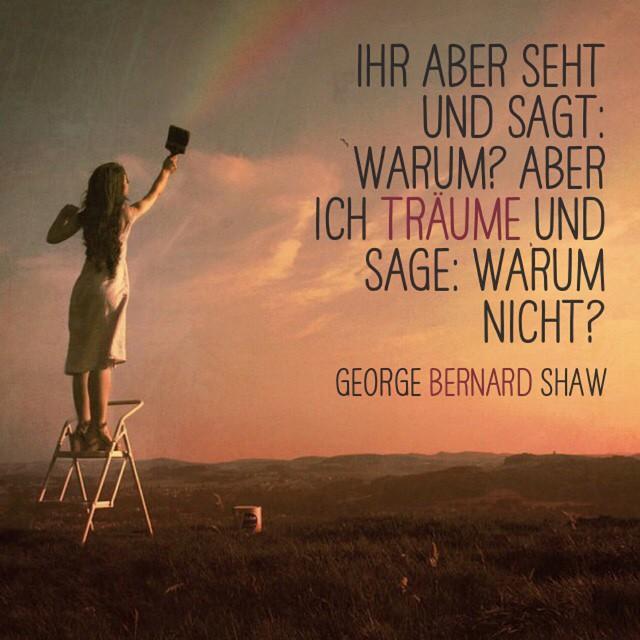 Georgebernardshaw Poesie Zitat Zitate Schonheit Regenbogen Dankbar Traum Phantasie Weisheit Weisheiten Wahrheit Gluck Glucklich Spruch
